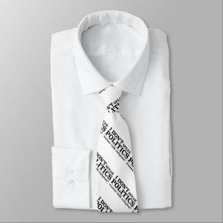 Ich spreche nicht Politik Bedruckte Krawatten