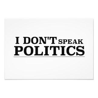 Ich spreche nicht Politik Kunst Foto