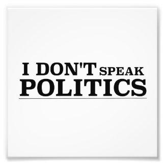 Ich spreche nicht Politik Photo
