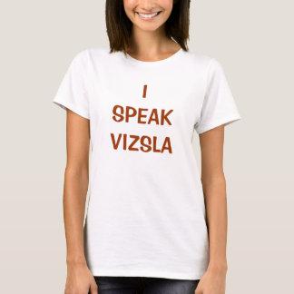 ICH SPRECHE VIZSLA T - Shirt (W)