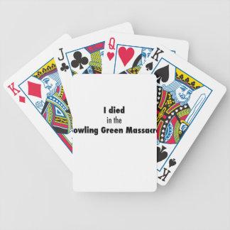 Ich starb im Bowling- Greenmassaker Bicycle Spielkarten