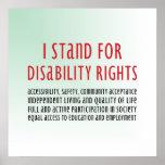 Ich stehe für Unfähigkeits-Rechte Plakat