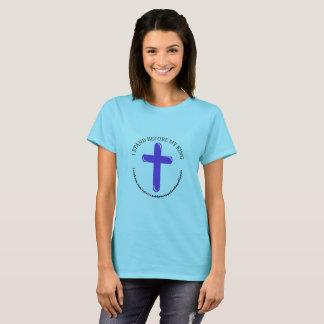 ICH STEHE VOR dem T - Shirt MEINER KÖNIGfrauen