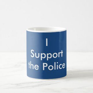 Ich stütze die Polizei Tasse