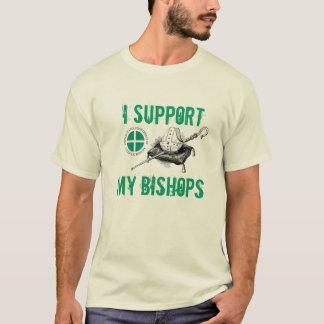 Ich stütze meine Bischöfe T-Shirt