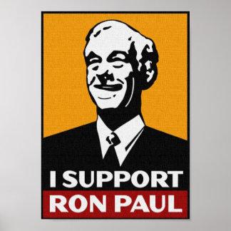 Ich stütze RON PAUL 2012 FÜR PRÄSIDENTEN Poster