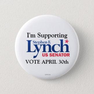 Ich stütze Stephen Lynch für Senat Runder Button 5,7 Cm