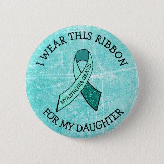 Ich trage dieses Band für meinen Tochter MG-Knopf Runder Button 5,7 Cm