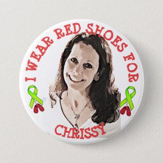 Ich trage rote Schuhe für Chrissy Denkmal-Knopf Runder Button 7,6 Cm