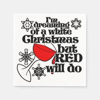 Ich träume von einem weißen Weihnachten, aber Rot Servietten