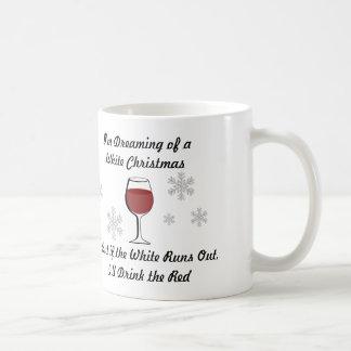 Ich träume von einer Wein-WeihnachtsTasse Kaffeetasse