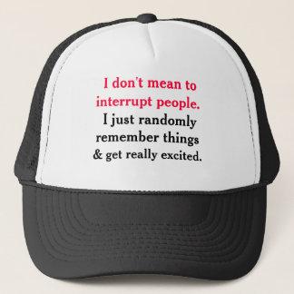 Ich tue nicht gemein, Leute-Hut zu unterbrechen Truckerkappe