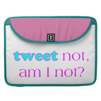 Ich tweete nicht sleeves für MacBook pro