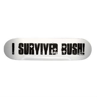 Ich überlebte Bush - Skateboard Individuelles Deck