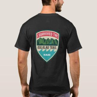 """""""Ich überlebte der Kalalau Hinter"""" der T - Shirt"""