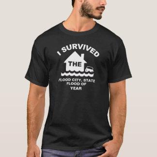 Ich überlebte die Flut von (addieren Sie Stadt, T-Shirt