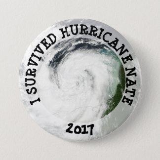 Ich überlebte Hurrikan Nate 2017 Knopf Runder Button 7,6 Cm