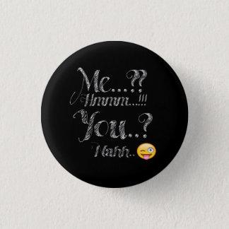 Ich und Sie lustiger Knopf Runder Button 3,2 Cm