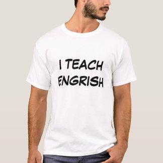 Ich unterrichte Engrish Shirt