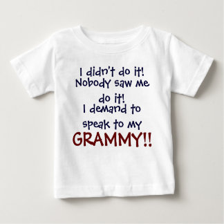 Ich verlange, mit meinem GRAMMY zu sprechen! Baby T-shirt