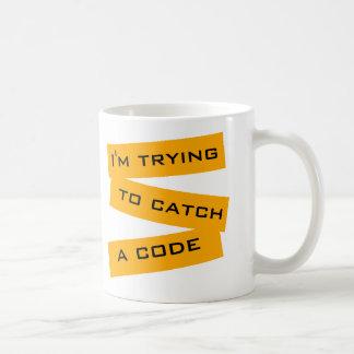 Ich versuche, einen Code zu fangen Kaffeetasse