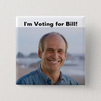 Ich wähle Bill-Knopf Quadratischer Button 5,1 Cm