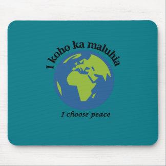 Ich wähle Frieden in hawaiischem Mousepad