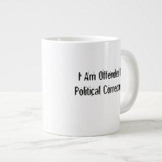 Ich werde durch politische Korrektheit beleidigt Jumbo-Tasse