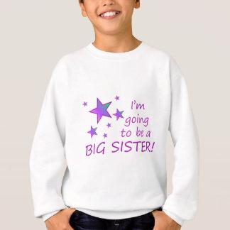Ich werde eine große Schwester sein! Sweatshirt
