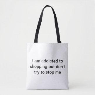 Ich werde gewöhnt, zum Einkauf aber versuche Tasche