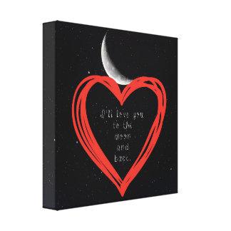 Ich werde Liebe Sie zum Mond und hinteren zum Leinwanddruck