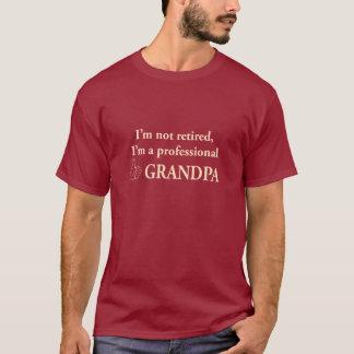 Ich werde nicht, ich bin ein beruflicher Großvater T-Shirt
