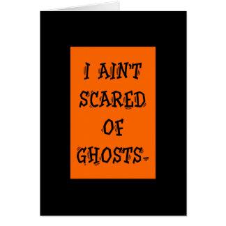 Ich werde nicht von den Geistern erschrocken Karte