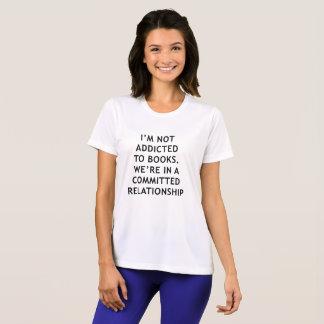 Ich werde nicht zu den Büchern gewöhnt T-Shirt