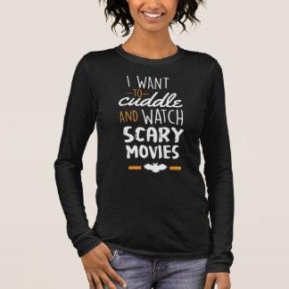 Ich will, um beängstigende Filme zu streicheln u. Langarm T-Shirt