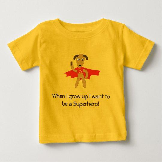 Ich will, um ein Superhero-Shirt zu sein Baby T-shirt