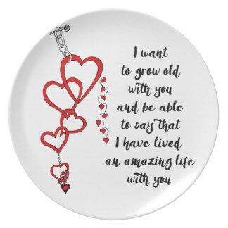 Ich will, um mit Ihnen alt zu wachsen Melaminteller