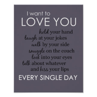 Ich will zur Liebe Sie jeden Tag Plakat
