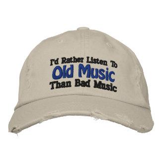 Ich würde eher alte Musik als schlechte Musik Bestickte Kappe