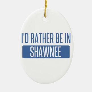 Ich würde eher auf Shawnee sein Keramik Ornament