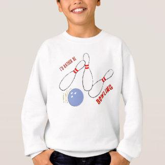 Ich würde eher Bowling sein Sweatshirt