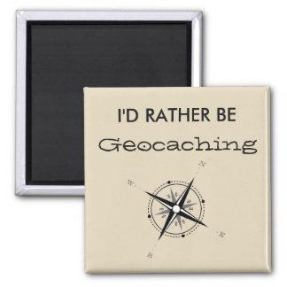 Ich würde eher Geocaching sein Quadratischer Magnet