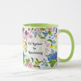 Ich würde eher im Garten arbeitenblumen- und Tasse