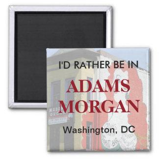 Ich würde eher in Adams Morgan sein Quadratischer Magnet