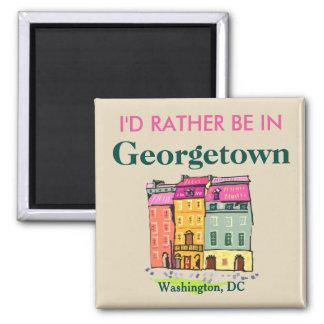 Ich würde eher in Georgetown sein Quadratischer Magnet