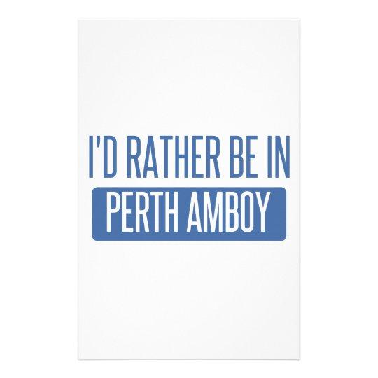 Ich würde eher in Perth Amboy sein Briefpapier