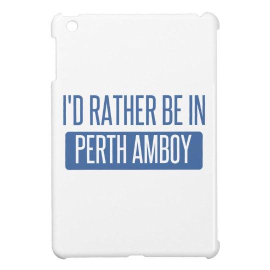 Ich würde eher in Perth Amboy sein iPad Mini Hüllen
