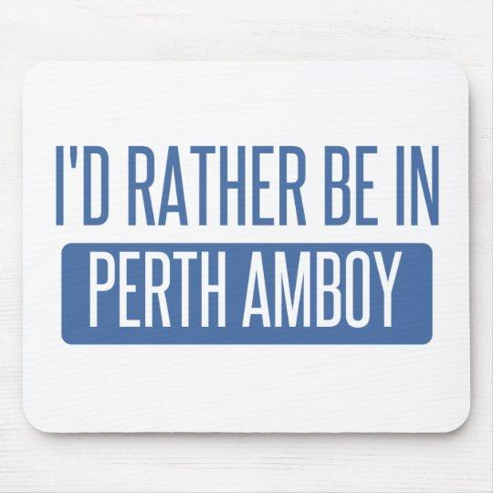 Ich würde eher in Perth Amboy sein Mauspads