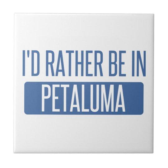 Ich würde eher in Petaluma sein Kleine Quadratische Fliese