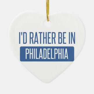 Ich würde eher in Philadelphia sein Keramik Herz-Ornament